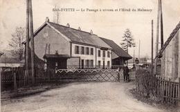 Bas-evette-le Passage à Niveau Et L Hôtel Du Malsaucy-bon état - France