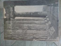 André Bonnard . Civilisation Grecque. Times 1 Et 2= - History