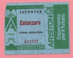 Biglietto D'ingresso Stadio Juventus Catanzaro  Campionato 1982/83 - Tickets - Vouchers