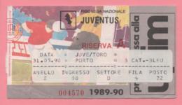Biglietto D'ingresso Stadio Juventus Riserva A 1989/90 - Tickets - Vouchers