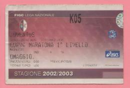 Biglietto D'ingresso Stadio Torino Juventus 2002/2003 - Tickets - Vouchers
