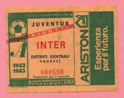 Biglietto D'ingresso Stadio Juventus Inter 1982/83 - Biglietti D'ingresso