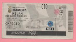 Biglietto D'ingresso Stadio Juventus Milan 2001 - Biglietti D'ingresso