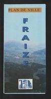 Dépliant De -  FRAIZE . Vosges - Années 1980/90 -  Plan De Ville . Adresses Utiles Et Index Des Rues - 5 Photos - Folletos Turísticos