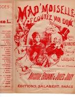 CAF CONC MONTMARTRE LIBERT COQUIN PARTITION XIX MAD'MOISELLE ECOUTEZ-MOI DONC ARISTIDE BRUANT JULES JOUY [1884] ILL - Musique & Instruments