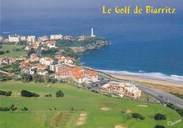 64 Le Golf De Biarritz, La Pointe Saint Martin Et Le Phare - Biarritz