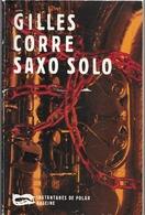 Saxo Solo Par Gilles Corre - Collection Instantanés De Polar N°194 - Books, Magazines, Comics