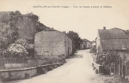 Chatillon Sur Sacne - Tour De L'Assaut Et Entrée De Chatillon - Autres Communes