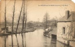45 -  LA SELLE SUR LE BIED - Le Bied   (att Un Coin En Moins) 15 - France