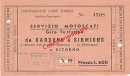 Ticket D'embarquement - Navigation Du Lac De Garde - Bateau Taxi De Gardone à Sirmione - 15 Août 1957 - Europa