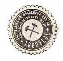 SLOVENIA, TRBOVLJE, MINING, POSTER STAMP, 3.7 Cm  DIAMETER - Slovenia
