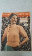 FEMMES D'AUJOURD'HUI N°284 DE 10/1950 - Bücher, Zeitschriften, Comics