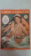 FEMMES D'AUJOURD'HUI N°316 DE 05/1951 - Ohne Zuordnung