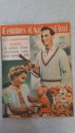 FEMMES D'AUJOURD'HUI N°317 DE 05/1951 - Ohne Zuordnung