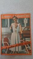 FEMMES D'AUJOURD'HUI N°318 DE 06/1951 - Ohne Zuordnung