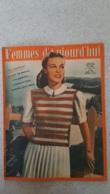 FEMMES D'AUJOURD'HUI N°320 DE 06/1951 - Ohne Zuordnung