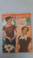 FEMMES D'AUJOURD'HUI N°322 DE 07/1951 - Ohne Zuordnung