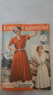 FEMMES D'AUJOURD'HUI N°323 DE 07/1951 - Ohne Zuordnung
