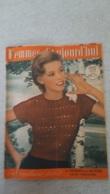FEMMES D'AUJOURD'HUI N°326  DE 08/1951 - Ohne Zuordnung