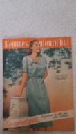 FEMMES D'AUJOURD'HUI N°325  DE 07/1951 - Ohne Zuordnung
