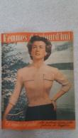 FEMMES D'AUJOURD'HUI N°329  DE 08/1951 - Ohne Zuordnung