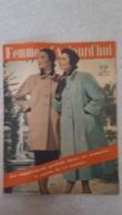FEMMES D'AUJOURD'HUI N°333  DE 09/1951 - Ohne Zuordnung