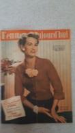 FEMMES D'AUJOURD'HUI N°334  DE 09/1951 - Ohne Zuordnung