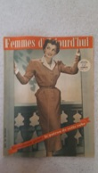 FEMMES D'AUJOURD'HUI N°335  DE 10/1951 - Ohne Zuordnung