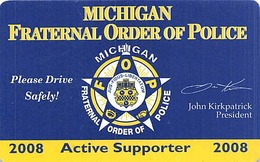 Michigan Fraternal Order Of Police - 2008 Active Supporter Card - Other Collections