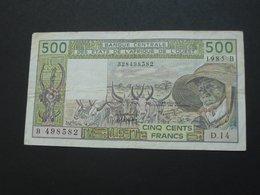 500 Francs 1985 BENIN = B - Banque Centrale Des Etats De L'Afrique De L'Ouest **** EN ACHAT IMMEDIAT **** - Benin