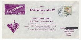 KENYA - Enveloppe Commémorative CONCORDE - Trials Over Kenya - 1975 - Concorde