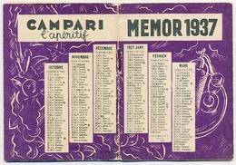 Agenda Memento Calendrier MEMOR 1937  L'apéritif CAMPARI  Vademecum De Poche Pour Tous De La Maison David Campari - Calendarios