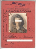 TRAM TRAMWAYS BUS TRANVIE INTERCOMUNALI TORINO - TESSERA BIGLIETTO TICKET SETTIMANALE 1949 - Abbonamenti
