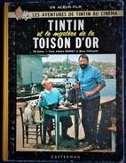 Tintin Au Cinéma - TINTIN Et Le Mystère De La Toison D'Or - Casterman - ( 1962 ) . - Tintin