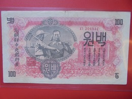 COREE(NORD) 100 WON 1947 (WITH WATERMARK) CIRCULER ASSEZ RARE ! (B.6) - Corée Du Nord