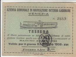 VENEZIA BIGLIETTO TESSERA TICKET NAVIGAZIONE LAGUNARE 22 MAGGIO 1938 - RADUNO MILITARI ARTIGLIERI - Europa