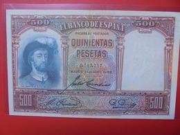 ESPAGNE 500 PESETAS 1931 CIRCULER BELLE QUALITE (B.6) - [ 2] 1931-1936 : Repubblica