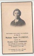Décès Anaïs FLORENT épouse Joseph Toussaint Recogne 1885 Décédée Au Bombardement D'Amiens 1940 (victime De Guerre) - Images Religieuses