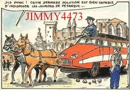 CPM - HUMOUR - Le T.G.V. MEDITERRANEE Au Pays De Marius 1990 - Dessin De G. NEMOZ - Edit. Jean MATHIOT - Humor