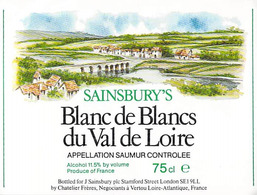 ETIQUETTE De VIN -SAINSBURY'S Blancs De Blancs Du VAL De LOIRE Appelation  SAUMUR (illustration) (Wine) - Blancs