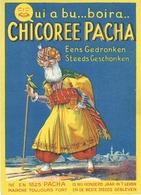 SUPERBE PUBLICITE - CHICOREE PACHA - 1934 - Publicidad