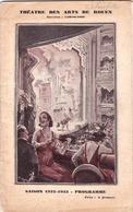 Théâtre Des Arts Rouen (76) 1932-33  24 Pages Textes Photos Publicités  Citroën   Gravure Conrad - Programs