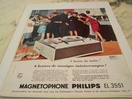 ANCIENNE PUBLICITE 6 H DE MUSIQUE  MAGNETOPHONE   PHILIPS 1964 - Autres