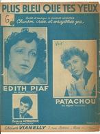 PARTITION MUSICALE / PLUS BLEU QUE TES YEUX - EDITH PIAF - PATACHOU - CHARLES AZNAVOUR - Partitions Musicales Anciennes