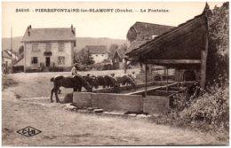 25 PIERREFONTAINE-les-BLAMONT - La Fontaine - France