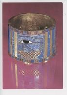 Egypte Bracelet Décoré Oeil Magique Oudjat Pharaon Chechanq II - Or Lapis-lazuli Pâte Colorée (Tanis Expo) Cp Vierge - Ancient World