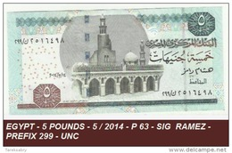 EGYPT - 5 POUNDS - 5 / 2014 - P 63 - SIG  RAMEZ -PREFIX 299 - UNC - Egypte