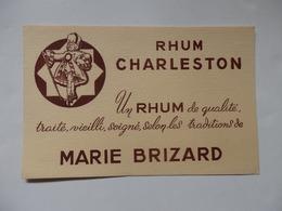 Buvard Rhum  Charleston (Un Rhum De Qualité, Traité, Soigné, Selon Les Traditions De Marie-Brizard). - Carte Assorbenti