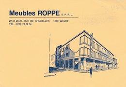 WAVRE ,  Meubles Roppes , Carte Publicité - Wavre