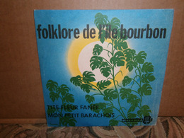 """SP 7""""  45t /  Trio Jokary Folklore De L'ile Bourbon Tite Fleur Fanée - World Music"""